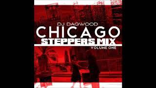 DJ DAGWOOD CHICAGO STEPPERS MIX VOL 1