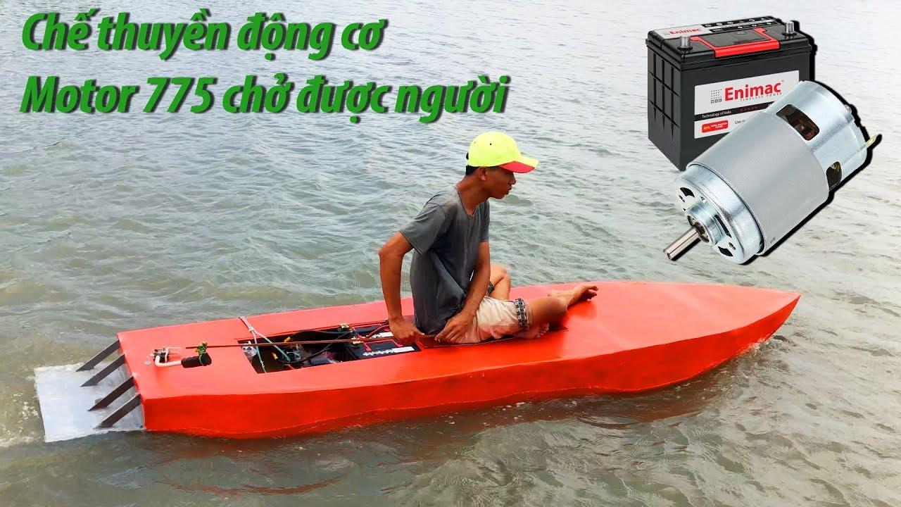 Chế thuyền sử dụng motor 775 giảm tốc chở được người | DIY Porous boat using Motor 775