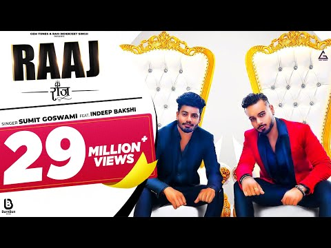 Sumit Goswami : Raaj (Official Video) Indeep Bakshi | Latest Haryanvi Songs Haryanavi 2021