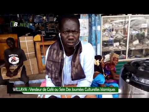 WILLAYA : Vendeur de Café au Sein Des Journées Culturelles Islamiques