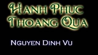 Hanh Phuc Thoang Qua - Nguyen Dinh Vu