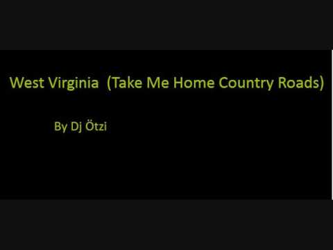 Dj Ötzi - West Virginia (Take Me Home Country Roads) - Remix