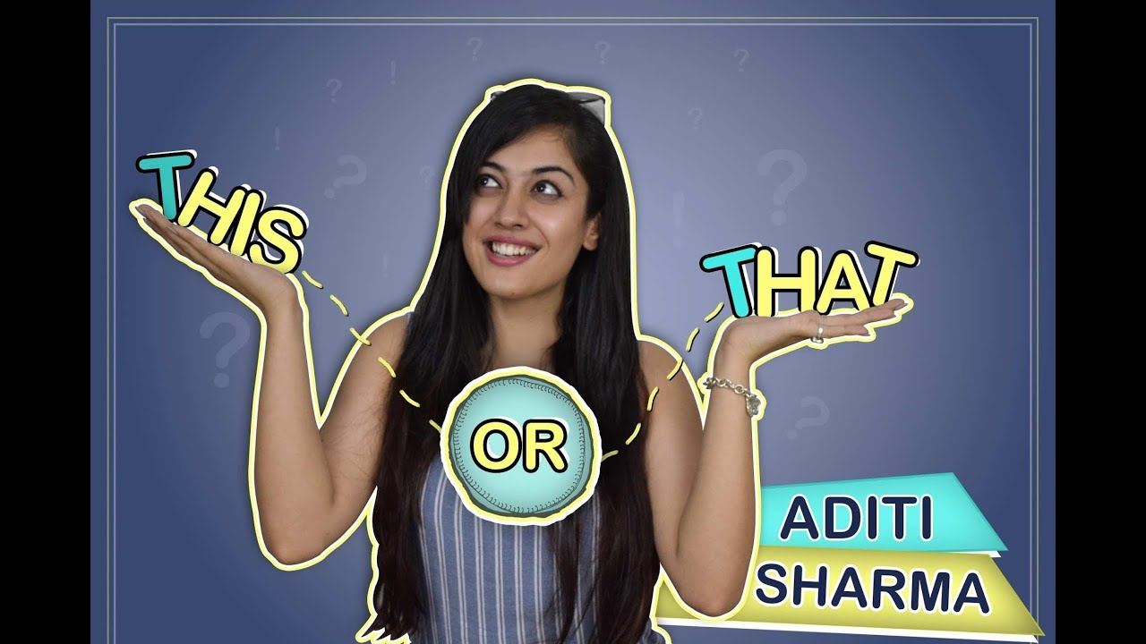 THIS Or THAT With Aditi Sharma | Exclusive | India Forums