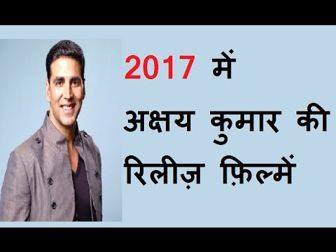 Thumbnail: Akshay Kumar Movies Release in 2017