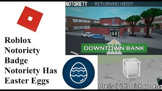 Roblox - Notoriety Downtown Bank Badge (Notoriety Has Easter Eggs)