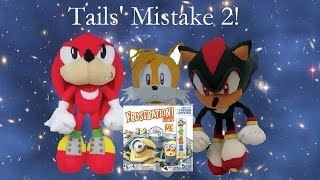 Sonic the Hedgehog - Tails' Mistake 2!