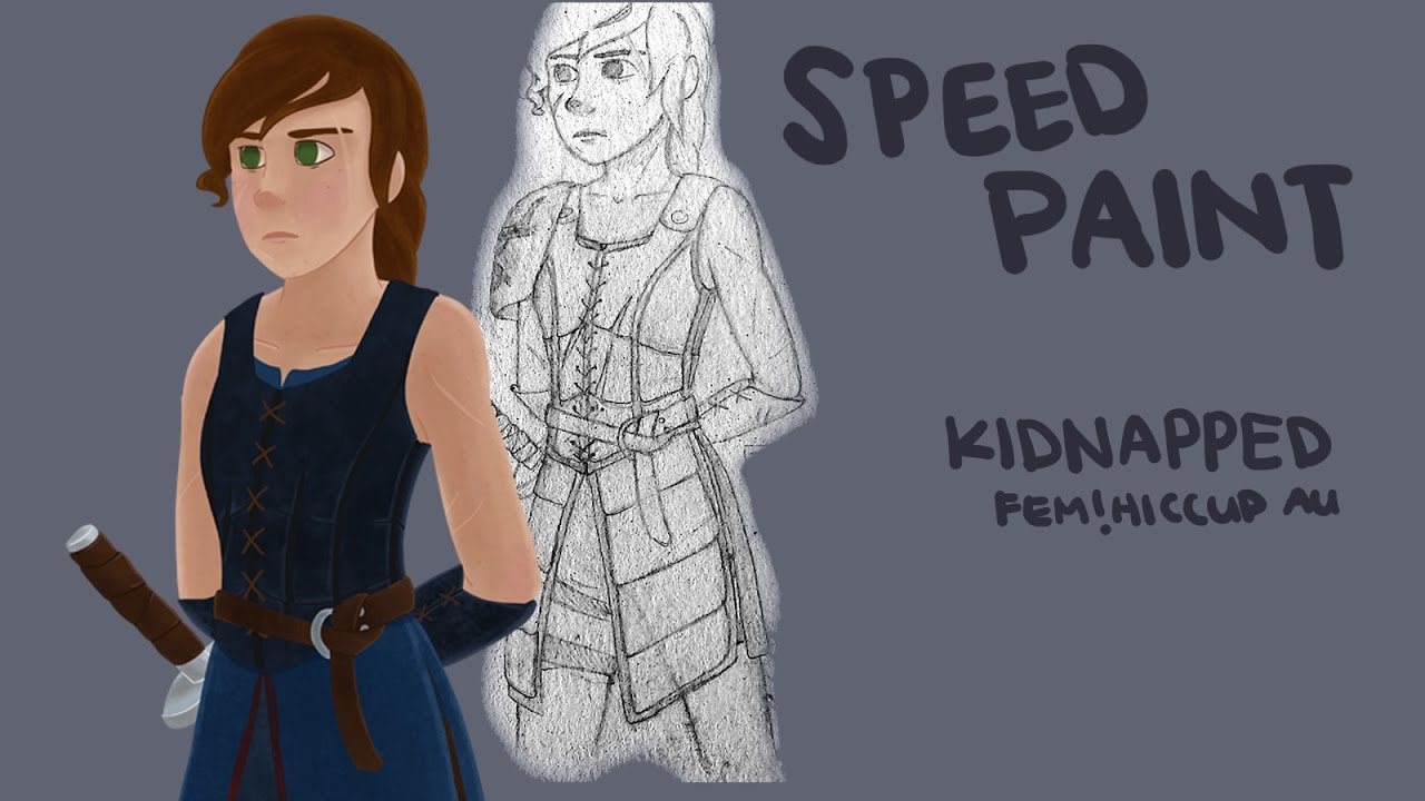 kidnapped - Fem Hiccup AU | SPEEDPAINT