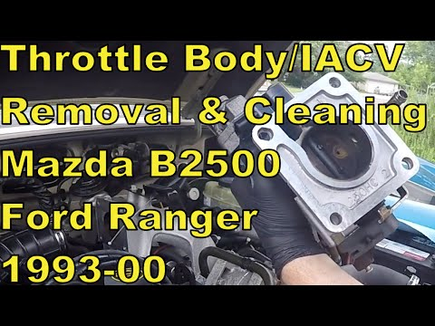 Cleaning Idle Air Control Valve & Throttle Body 1999 Mazda B2500/Ford Ranger