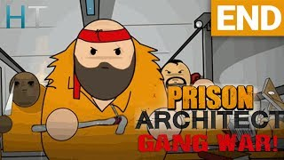 Prison Architect Gang War - Ep 05 - FINALE - Gameplay / Let