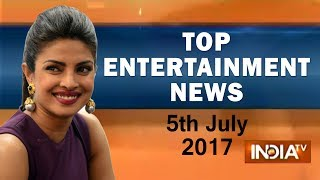 Top Entertainment News of the Day | 5th July, 2017 - India TV