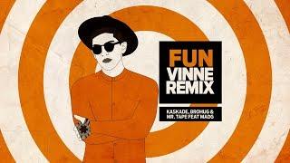 Kaskade, BROHUG feat. Madge - Fun (VINNE Remix)