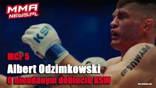 Albert Odzimkowski wyjaśnił dlaczego nie uderzał w kontuzjowane żebra Michalskiego na KSW 52