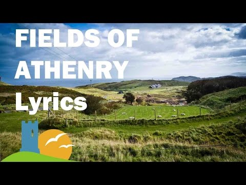 Fields of Athenry Lyrics