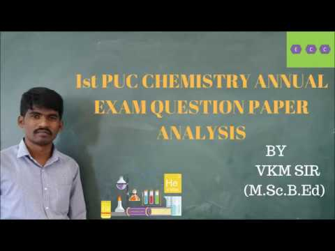 Class11/1st PUC CHEMISTRY ANNUAL EXAM QUESTION PAPER ANALYSIS