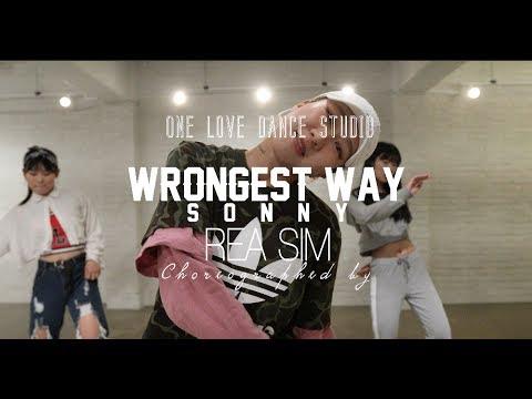 Sonny - Wrongest way | REA SIM Choreography | ONE LOVE DANCE STUDIO