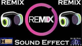 Baixar Sound Effects For Remix ( FULL PACKAGE ) Best Audio Quality