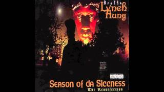 Brotha Lynch Hung - Liquor Sicc [Screwed By SixSicxSicks]