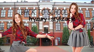 Fryzury i stylizacje | BACK TO SCHOOL | Sylwia Lipka