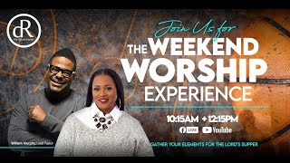 Welcome to The Weekend Worship Experience! March 7, 2021 12:15 PM