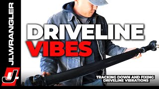Jeep DRIVELINE VIBRATIONS - Tracking Them Down on our JL Wrangler Driveshafts & Getting Them Fixed