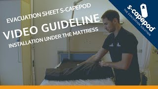 INSTALLATION GUIDELINE | Placing the S-CAPEPOD under the mattress