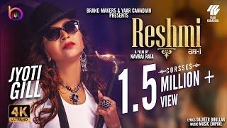 Reshmi (Jyoti Gill) Mp3 Song Download