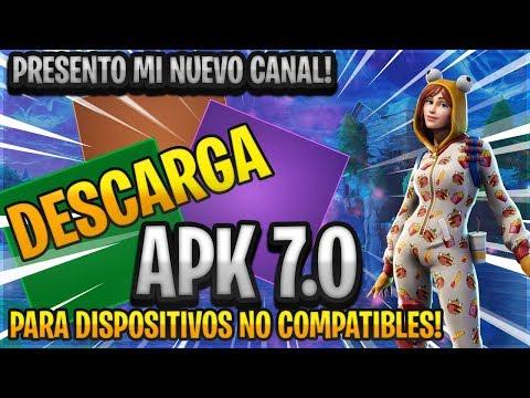DESCARGA FORTNITE ANDROID APK 7.0 - APK MODIFICADA Para NO COMPATIBLES + CANAL DE GAMEPLAYS