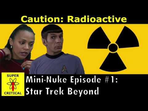 Super Critical Podcast - Mini Nuke Episode #1: Star Trek Beyond