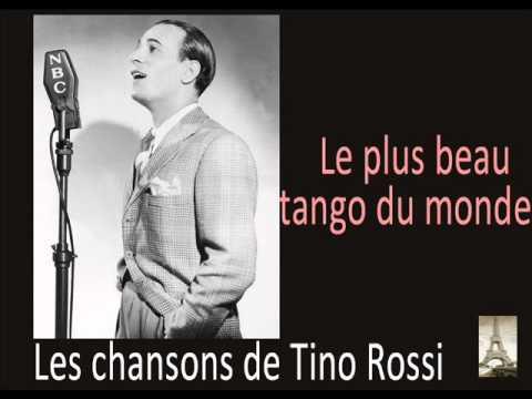 Tino Rossi -  Le plus beau tango du monde