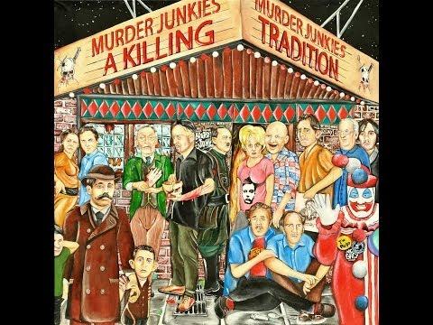 Murder Junkies - A Killing Tradition (2013)