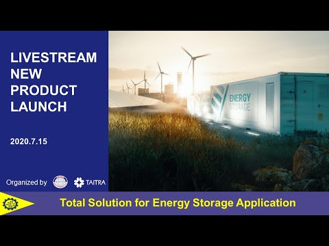 Livestream Launch for Taiwan Renewable Energy Storage Application