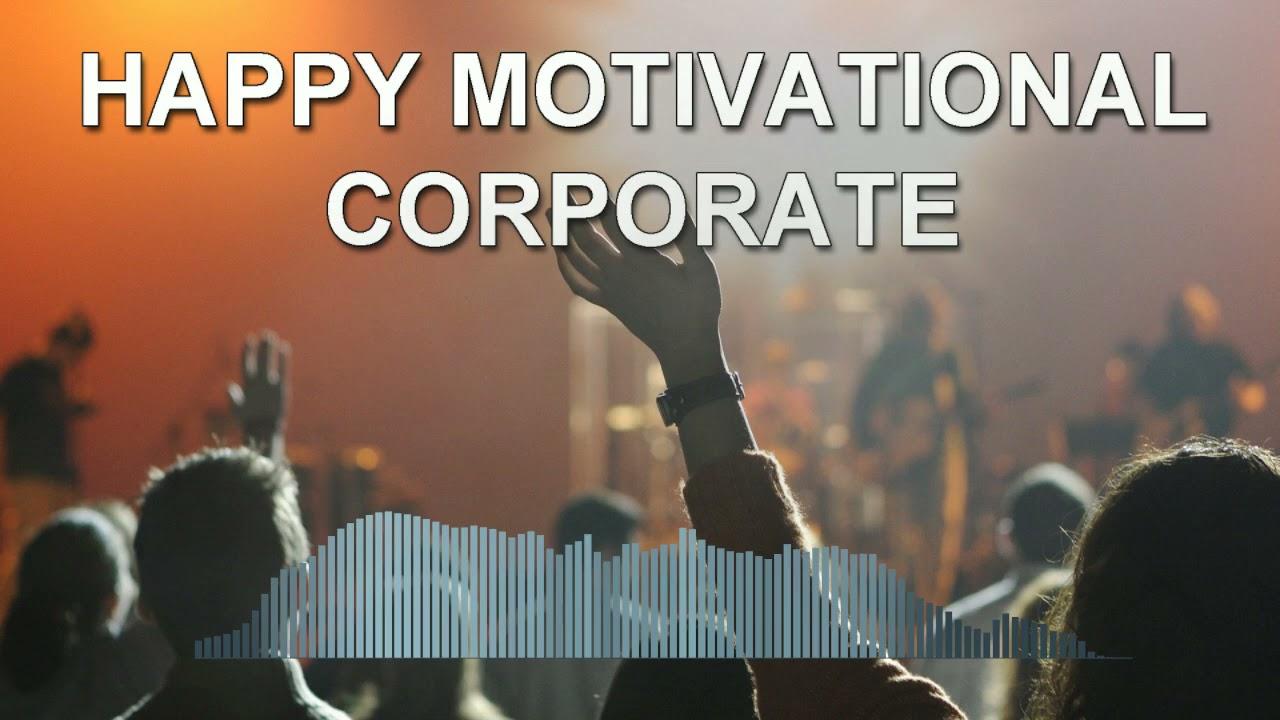 Happy Motivational Corporate