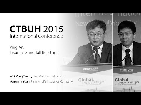 "CTBUH 2015 New York Conference - Wai Ming Tsang & Yongmin Yuan, ""Ping An Financial Center"""