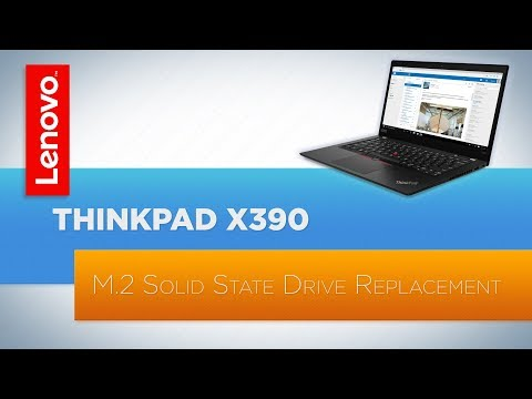 ThinkPad X390 Laptop M.2 Solid State Drive Replacement