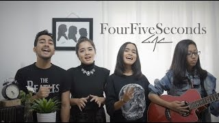 FourFiveSeconds - Gamaliel Audrey Cantika ( Rihanna, Kanye West, Paul McCartney Cover )