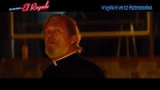 Źle się dzieje w El Royale | TV Spot [#1] | 2018