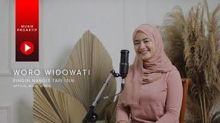 Woro Widowati - Pingin Nangis Tapi Isin (Official Music Video)