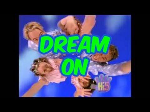 Dream On - Hi-5 - Season 1 Song of the Week