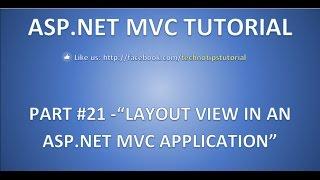 Part 21 - Layout View in an ASP.NET MVC Application