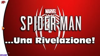 MARVEL SPIDER-MAN (PS4) : Una Rivelazione!
