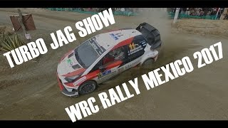 WRC RALLY GUANAJUATO-MEXICO 2017   TURBO JAG SHOW