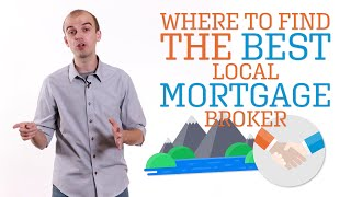 Where to Find the Best Local Mortgage Broker in 2020