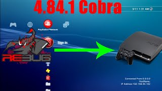 [Voice Tutorial] How To Go To Rebug 4.84.1 Cobra (100% Safe, & Sign Online) From Any Custom Firmware