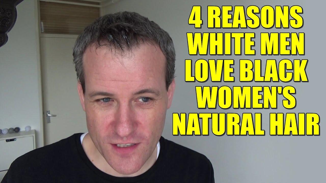 4 reasons white men love black