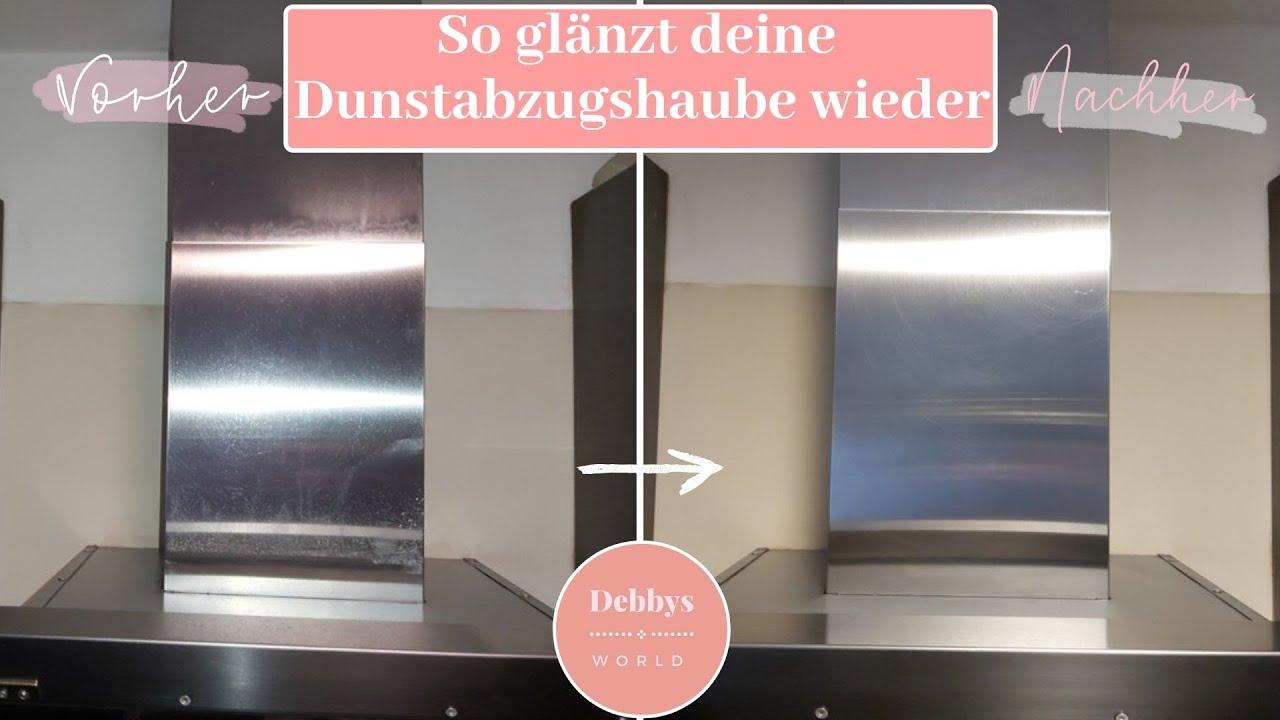 Dunstabzugshaube Edelstahl Reinigen 2021