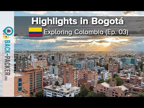 Colombia's Capital Bogota - Things to do & Restaurants (Exploring Colombia Ep.03)