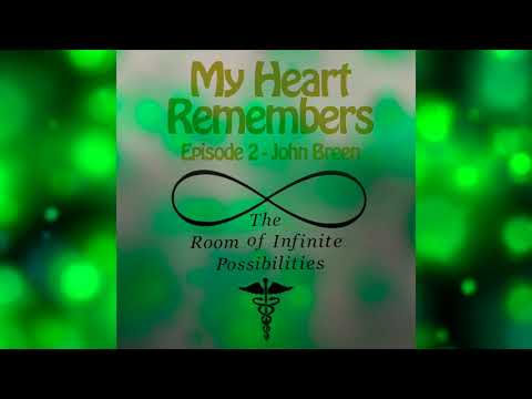 My Heart Remembers - Episode 2 - John Breen