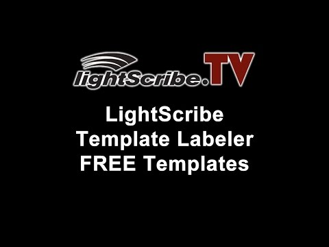 LightScribe.TV - LightScribe Tutorial On Getting Free Templates For The LightScribe Template Labeler