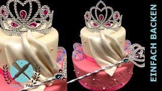 Prinzessinnen Torte mit Diadem und Zepter zum selber machen - von einfach backen