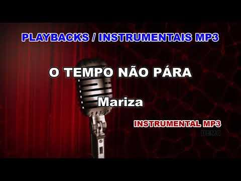 ♬ Playback / Instrumental Mp3 - O TEMPO NÃO PÁRA - Mariza